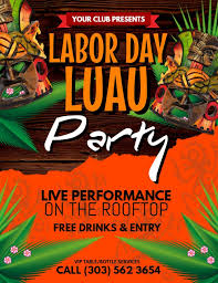 Create Free Party Flyers Online Labor Day Luau Flyer Poster Template Luau Party Flyers Luau