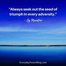 40 Best Og Mandino Quotes About Life Everyday Power New Og Mandino Quotes