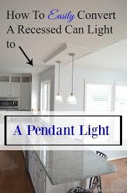 Convert recessed light pendant Ceiling Lights How To Easily Convert Recessed Can Light To Pendant Light Pinterest How To Easily Convert Recessed Can Light To Pendant Light Diy