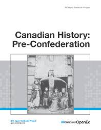canadian history pre confederation bc open textbook project  in the following formats