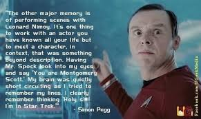 Star Trek Quotes Simple Simon Pegg Quote On Being In Star Trek