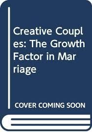 Creative Couples: The Growth Factor in Marriage: Denton, Wallace, Denton, Juanita  Holt: 9780664244538: Amazon.com: Books