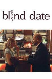 Blind Date (2007) directed by Stanley Tucci • Reviews, film + cast •  Letterboxd