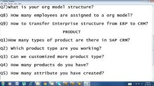 sap crm functiona training part interview question answers sap crm functiona training part 2 interview question answers part one org model products