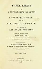three essays on picturesque beauty on picturesque travel and  three essays on picturesque beauty