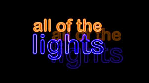 Kanye To The Watch Kanye West s All The Lights Video Now