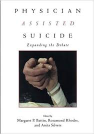 Physician Assisted Suicide Expanding The Debate Reflective