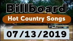 93 3 Music Chart Billboard Top 50 Hot Country Songs July 13 2019