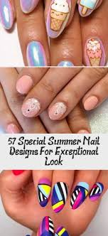 Fun Summer Nail Designs 57 Special Summer Nail Designs For Exceptional Look Nail