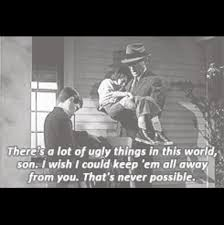 best to kill a mockingbird images to kill a  atticus told his children how much he loved them and wished to keep them from all the ugly things in world after the robinson trial