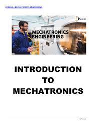 Mechatronic Systems Analysis Design And Implementation Ekeeda Mechatronics Engineering Introduction To