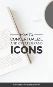 Design My Brand How To Conceptualize And Create Brand Icons