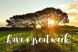 Image result for have a great week ahead
