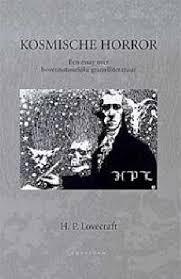 lovecraft h p  9789080719316 h p lovecraft kosmische horror een essay over bovennatuurlijke griezelliteratuur