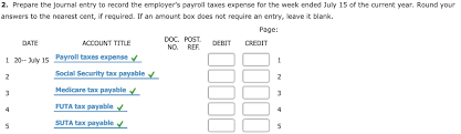 Estimate Payroll Taxes Calculator Solved 1 Calculate The Employers Payroll Taxes Expense