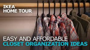 easy affordable closet organization ideas ikea home tour ikea usa