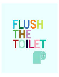 Printable bathroom signs for kids Reminder Flush Sign For Bathroom Flush The Toilet Bathroom Art Print Art For Kids Flush Sign Wall Art For Bathroom Flush Toilet Signs Bathroom Salweyinfo Flush Sign For Bathroom Flush The Toilet Bathroom Art Print Art For