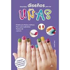 Me gusta la belleza y las uñas, practicar nuevos diseños de uñas y decorar siempre con nuevos modelos e ideas para compartirlas con la comunidad. Divertidos Disenos Para Tus Unas Autor Colectivo Pdf Gratis