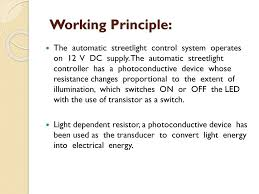 Automated Solar Street Light System Ppt Automatic Street Light Control Using Ldr Ppt Download