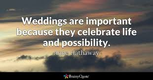 Anniversary Quotes For Her Mesmerizing Wedding Quotes BrainyQuote