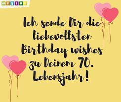Sprüche Glückwünsche Zum 70 Geburtstag Meyluu