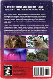 when animals attack the best horror movies killer animals when animals attack the 70 best horror movies killer animals vanessa morgan 9789090300283 com books