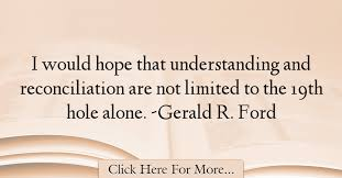 Quotes On Hope 64 Inspiration Gerald R Ford Quotes About Hope 24 Hope Quotes Pinterest
