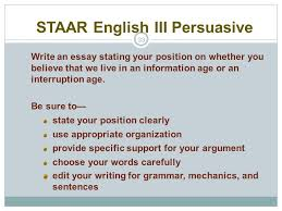 english i ii iii reading and writing administrator s overview  33 staar english iii persuasive