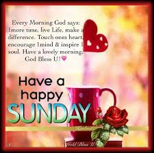 Happy Sunday Good Morning Quotes