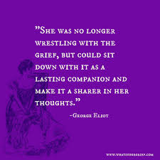 64 Quotes About Grief Coping And Life After Loss Whats Your Grief