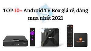 Mua Android TV Box Giá Rẻ TPHCM Chỉ Từ 499K ở đâu tốt nhất