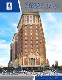 Nysac News Summer 2017 By Nys Association Of Counties Issuu
