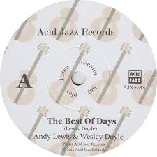 45cat - Andy Lewis And Wesley Doyle - The Best Of Days / Barney's Theme -  Acid Jazz - UK - AJX2785