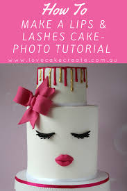 How To Make A Lips And Lashes Cake Love Cake Create