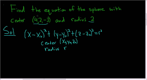 equation of sphere with radius 2 and center 4 2 3