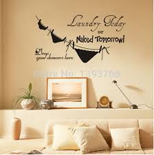 best ing laundry today or tomorrow removable vinyl life funny kitchen wall stickers x