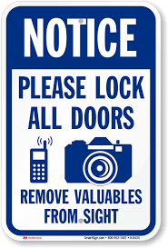lock your door. Lock All Doors Remove Valuable From Sight Sign Your Door M