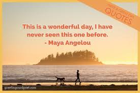 75 Have A Great Day Quotes Messages To Start Your Day With A Smile