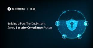 Security Complaince Building A Fort The Outsystems Sentry Security Compliance Process