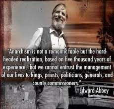 edward abbey and henry david thoreau page of roger j wendell anarchism quote by edward abbey