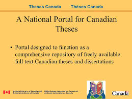 a national portal for canadian theses sharon reeves manager  9 a national portal for canadian theses portal designed to function as a comprehensive repository of ly available full text canadian theses and