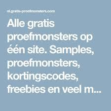 Gratis proefmonsters aanvragen, gratis.nl