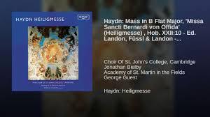 Haydn: Mass in B Flat Major, 'Missa Sancti Bernardi von Offida ...