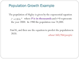 5 population growth example the population of higley is given by the exponential equation