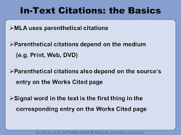 mla formatting and style guide what does mla regulate mla  in text citations the basics  mla uses parenthetical citations  parenthetical citations depend