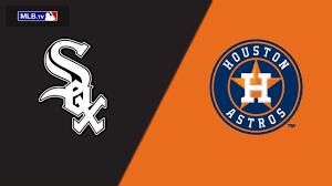 Houston Astros Vs Chicago White Sox ...