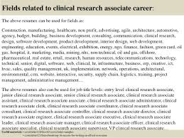 ... 16. Fields related to clinical research associate ...