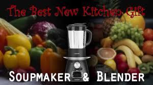 New Kitchen Gift Best New Kitchen Gift Home Soup Maker Blender Youtube
