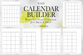 easy calendars easy calendar builder thrive anywhere