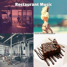 Uk based royalty free music for all your video productions and non prs ppl music for your business. Restaurant Music On Tidal